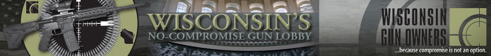 Wisconsin Gun Owners, Inc. (WGO) – Wisconsin's Only No-Compromise Gun Lobby – Wisconsin Gun Rights – Wisconsin Concealed Carry