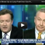 Video: Larry Pratt Dismantles Piers Morgan on Gun Control