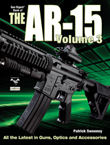 Gun Digest Book of the AR-15 Vol. III