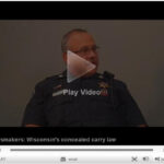 Video: Appleton, Wisconsin Police Discuss New Concealed Carry Law