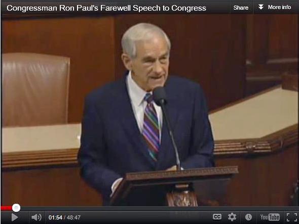 Ron Paul's farewell speech to congress.